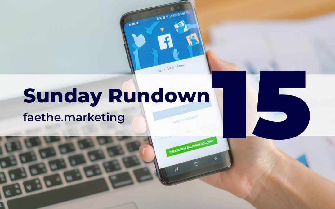 Sunday Rundown #15 – Facebook got Trump elected