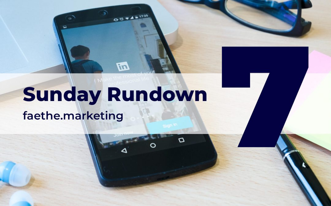 Sunday Rundown: LinkedIn rolled out Events tool