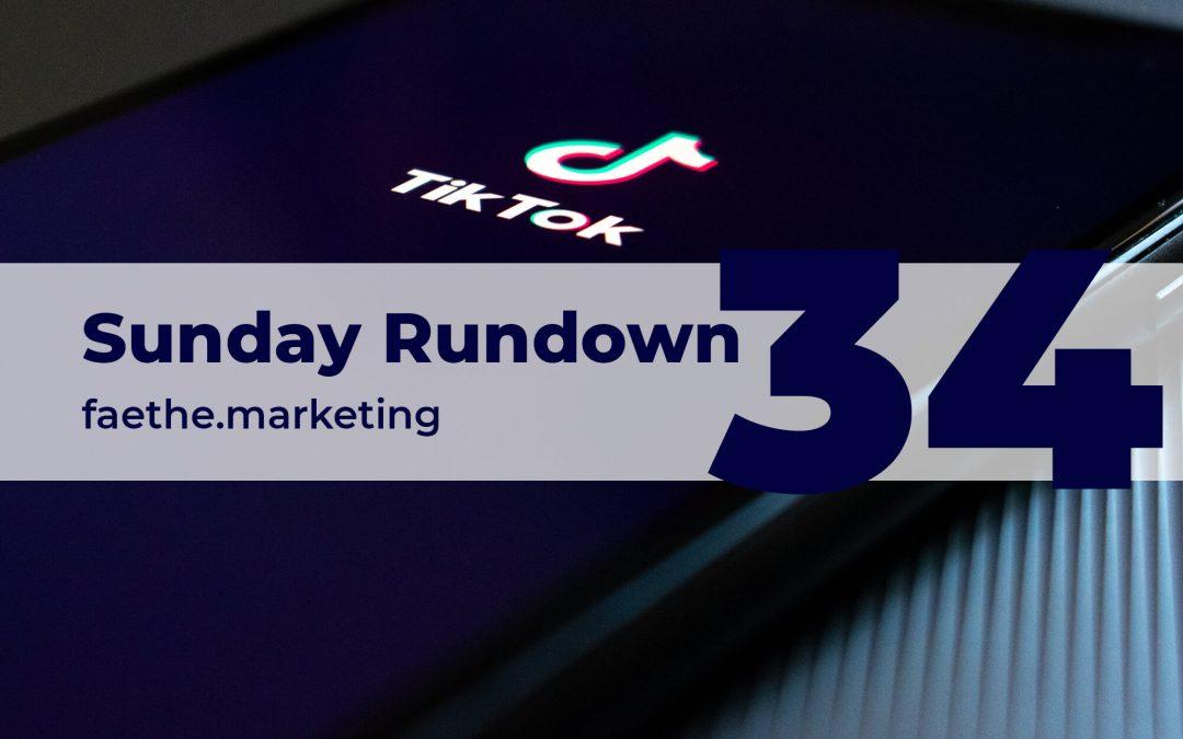 Sunday Rundown #34 – TikTok For Business