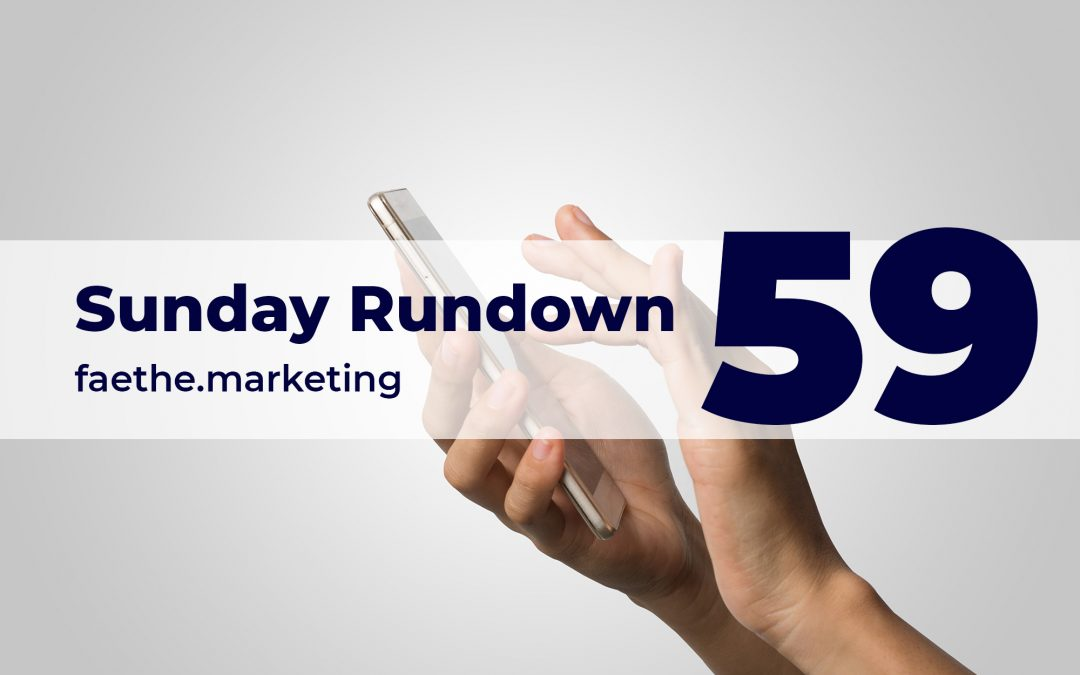 Sunday Rundown #59 – WhatsApp playing dirty