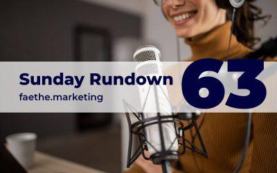 Sunday Rundown #63 – Audio is the new video