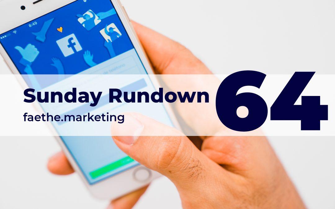 Sunday Rundown #64 – Super Facebook